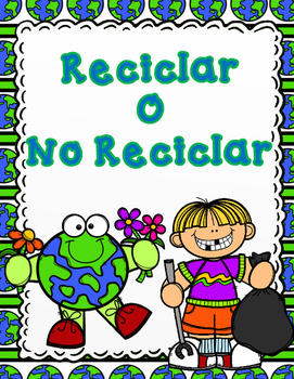 Reciclaje o No Reciclaje:  Spanish Recycling or Trash Sort
