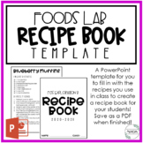 Recipe Book Template | Food & Nutrition | Family Consumer Sciences | FCS