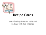 Recipe Cards for Inferring Character Traits and Feelings with text evidence