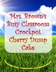 Recipe:  Crockpot Cherry Chocolate Dump Cake