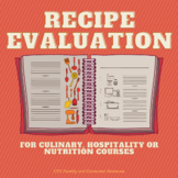 Recipe Evaluation (Culinary Arts, Family and Consumer Scie