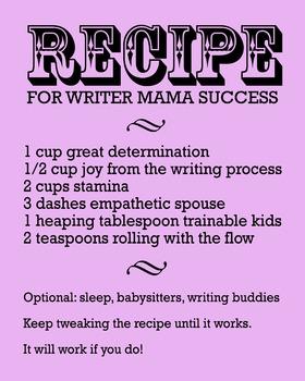 Recipe For Writer Mama Success 8 x 10 Classroom Poster