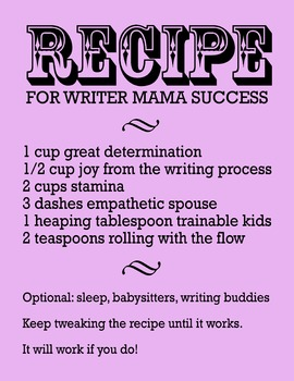 Recipe For Writer Mama Success 8.5 x 11 Classroom Poster