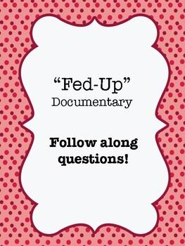 """Fed-Up"" (2014) Documentary Video Guide Worksheet"