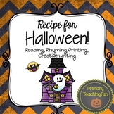 Recipe for Halloween:  Reading, Rhyming, Poetry, Writing a