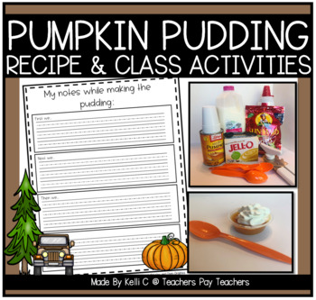 Pumpkin Pudding~ Recipe for Individual Puddings For the Classroom and a Graph