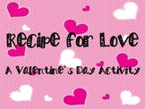 Recipe for Love: A Valentine's Day Activity