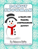 Recipe for Reading Comprehension - Donut Snowman