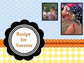 Recipe for Success First Day of School Activity