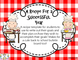 Recipe for Successful School Year (Goal Sheet)