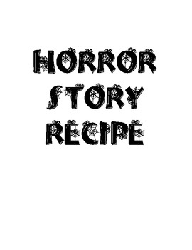 Recipe for a Scary Story