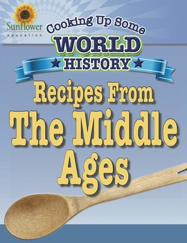 Recipes From The Middle Ages