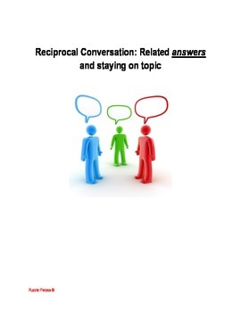 Reciprocal Conversation: Related Answers{autism, Sped.}