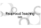 Reciprocal Reading Guide for Teachers and Students