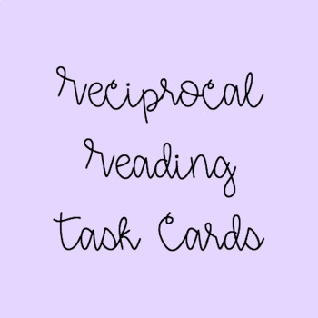 Reciprocal Reading Roles and Tasks