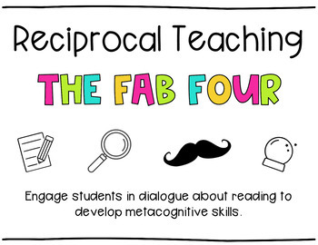 Reciprocal Teaching Essentials *Use with ANY text!!*