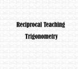 Reciprocal Teaching Project - Trigonometry