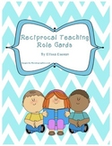 Reciprocal Teaching -- Reading Role Cards