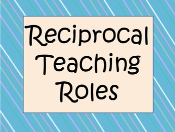 Student Reciprocal Reading Roles