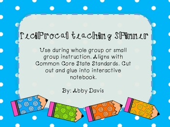 Reciprocal Teaching Spinner- Reading Strategies