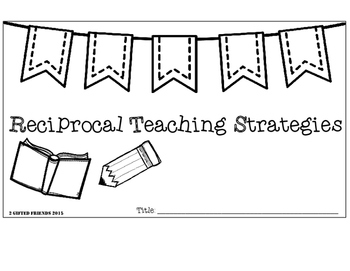 Reciprocal Teaching Strategies