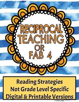 Reciprocal Teaching for Reading: Digital & Printable Versions