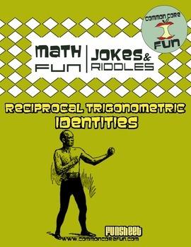 Reciprocal Trigonometric Identities FUN sheet