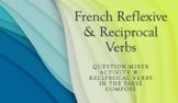 Reciprocal Verbs : Question Mixer Speaking Activity : passé composé