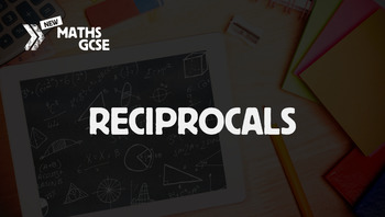 Reciprocals - Complete Lesson
