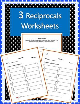 Reciprocals of Fractions Worksheets (Three worksheets w/ answer keys)