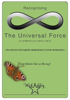 Recognising the Universal Force
