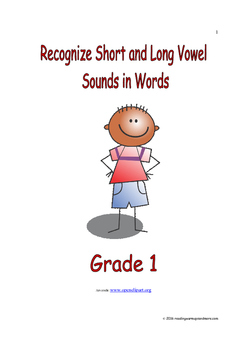 Recognize Short and Long Vowel Sounds in Words: Introduce/Practice/Assess