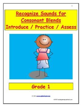 Recognize Sounds for Consonant  Blends: Introduce/Practice/Assess