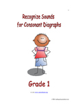 Recognize Sounds for Consonant Digraphs: Introduce/Practice/Assess