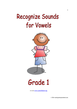 Recognize Sounds for Vowels: Introduce/Practice/Assess