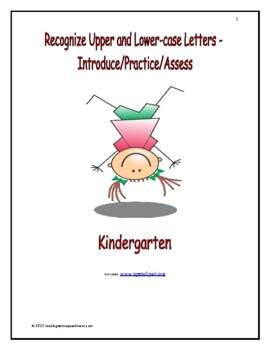 Recognize Upper and Lower-case Letters: Introduce/Practice/Assess - Kindergarten
