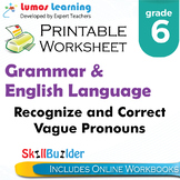 Recognize and Correct Vague Pronouns Printable Worksheet, Grade 6