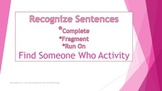 Recognize and Describe the Sentence: Complete, Run on, or