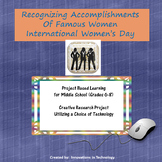 Recognizing Accomplishments of Famous Women - International Women's Day Project