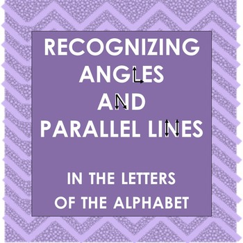 Recognizing Angles and Parallel Lines in the Letters of the Alphabet