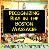 American Revolution, Boston Massacre & Bias! Students find bias in Revolution!