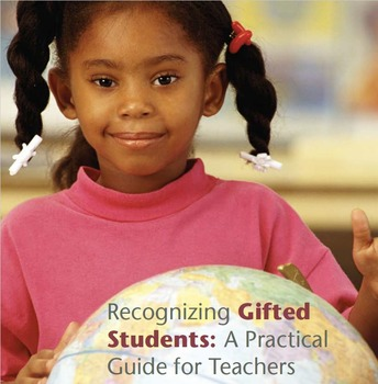 Recognizing Gifted Students: A Practical Guide