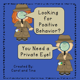 "Recognizing Positive Behavior Through Student ""Private Eyes"""