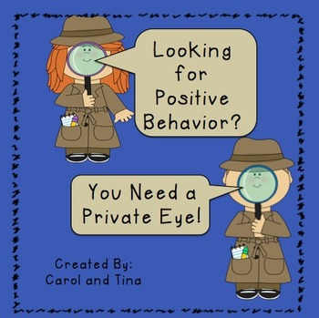 """Recognizing Positive Behavior Through Student """"Private Eyes"""""""