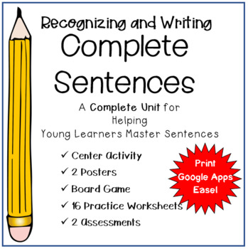 Recognizing and Writing Complete Sentences