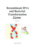 Recombinant DNA and Bacterial Transformation Board Game