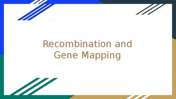 Recombination and Gene Mapping