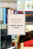 Recommended Novels for Middle School & Prep Students