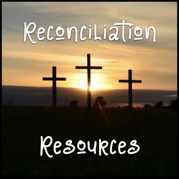 Reconciliation Resources