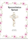 Reconciliation Retreat - A Day to Prepare for the Sacrament